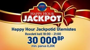 Happy Hour Jackpotid Ülemistes
