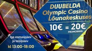 Duubelda Olympic Casino Lõunakeskuses
