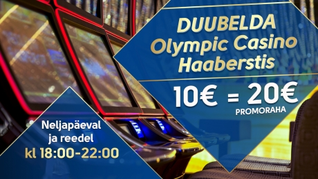 Double your money in Olympic Casino Haabersti